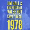 Jim HALL (guitar) & Red MITCHELL (bass) – Valse Hot: Live at the Sweet Basil 1978 – ArtistsShare