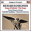 RICHARD DANIELPOUR: Songs of Solitude; War Songs; Toward the Splendid City – Thomas Hampson, bari./Nashville Sym. Orch./ Giancarlo Guerrero – Naxos