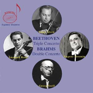 BEETHOVEN: Triple Concerto; BRAHMS: Double Concerto – Isaac Stern (v.) / Leonard Rose (c.) / Eugene Istomin (p.) / Cleveland Orchestra/ George Szell – Doremi
