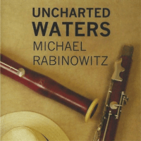 Michael RABINOWITZ: Uncharted Waters – Cats Paws Records