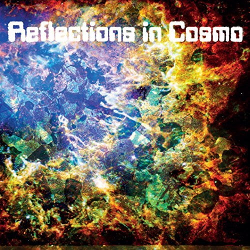 Reflections in Cosmo – Reflections in Cosmo – RareNoise