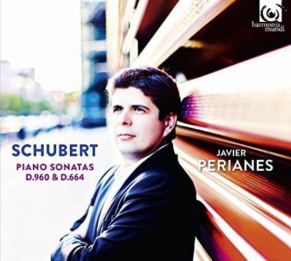 SCHUBERT: Piano Sonata D. 960; Piano Sonata D. 664 in A major – Javier Perianes – Harmonia mundi