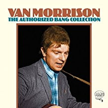 Van Morrison – The Authorized Bang Collection – Legacy/Bang