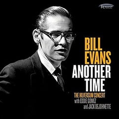 Bill Evans – Another Time/The Hilversum Concert – Resonance Records