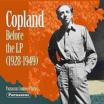 Copland Before the LP (1928-1949) = Song and Pieces for Piano, Violin, Cello – Aaron COPLAND, Leo Smit (p.) / Ivor Karman, Jacques Gordon, Louis Kaufman (vln.) / David Freed (c.) / Ethel Luening (sop.)– Parnassus