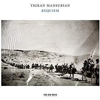 Tigran MANSURIAN: Requiem – RIAS Kammerchor/Münchener Kammerorchester/Alexander Liebreich – ECM