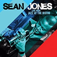 Sean Jones – Live From Jazz at The Bistro – Mack Avenue Records