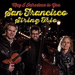 San Francisco String Trio – May I Introduce To You – Ridgeway Records