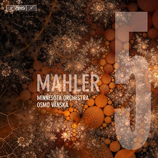 MAHLER: Symphony #5 – Osmo Vanska and the Minnesota Orchestra – BIS