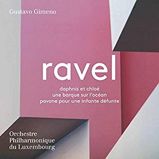 RAVEL: Daphnis et Chloé; Pavane – Orchestre Philharmonique du Luxembourg/ Gustavo Gimeno – Pentatone