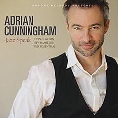 Adrian Cunningham – Jazz Speak – Arbors Records