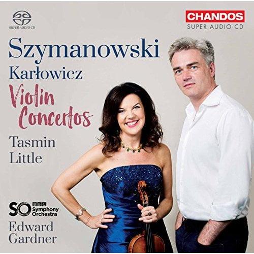 SZYMANOWSKI: Violin Concertos; KARLOWICZ: Violin Concerto – Tasmin Little, violin/ BBC Symphony Orchestra/ Edward Gardner – Chandos