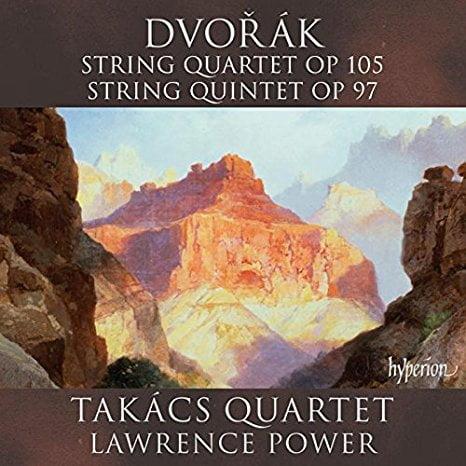 DVORAK: String Quartet Op. 105, String Quintet Op. 97 – Takacs Quartet/ Lawrence Foster, viola – Hyperion