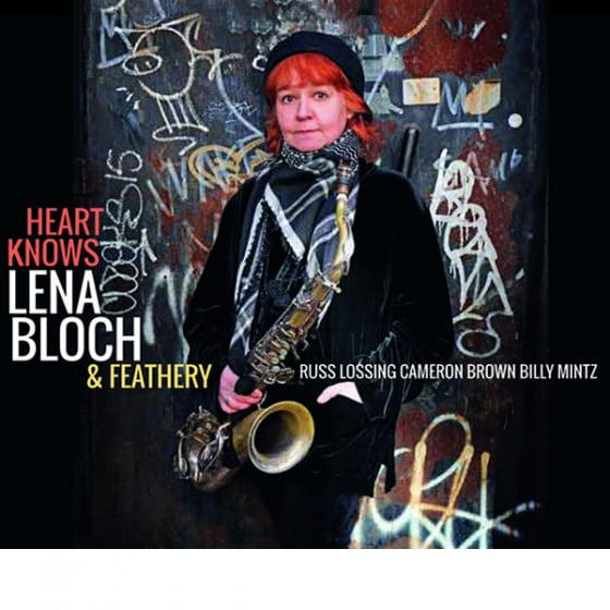 Lena BLOCH & Feathery: Heart Knows – Fresh Sounds New Talent