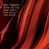 Marc Copland – Better by Far – InnerVoice Jazz
