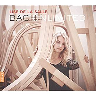 """Lise De La Salle, """"Bach Unlimited"""" = Works by—and inspired by—J.S. BACH: Composers included BUSONI, POULENC, ROUSSEL, LISZT"""