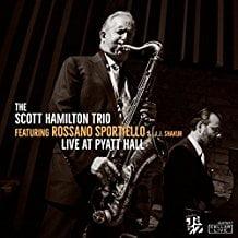 The Scott Hamilton Trio – Live At Pyatt Hall – Cellar Live