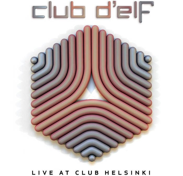 Club d'Elf – Live at Club Helsinki – Face Pelt