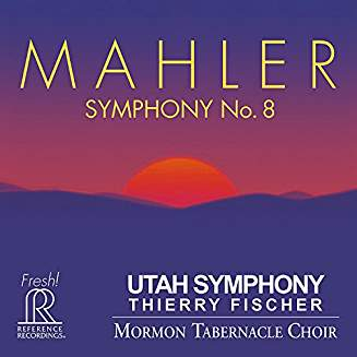 MAHLER: Symphony No. 8 – Utah Symphony/ Thierry Fischer – Reference Recordings