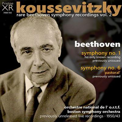 BEETHOVEN: Symphony Nos. 1 & 6 – Orchestre National de l'O.R.T.F./ Boston Symphony Orchestra/ Serge Koussevitzky – Pristine