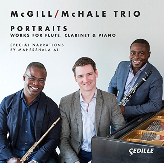 """""""Portraits: Works for Flute, Clarinet, and Piano"""" = Works by CHRIS ROGERSON; VALERIE COLEMAN; GUILLAUME CONNESSON; RACHMANINOV; PAUL SCHOENFIELD; PHILIP HAMMOND; IRISH TRADITIONAL – McGill/McHale Trio – Cedille"""