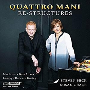Re-structures = Piano music by Lansky, Ruders, Machover, Kurtág, Ben-Amots – Quattro Mani – Bridge