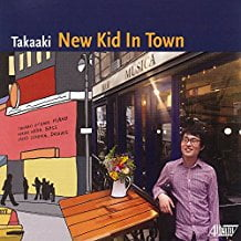 Takaaki – New Kid In Town – Albany Records