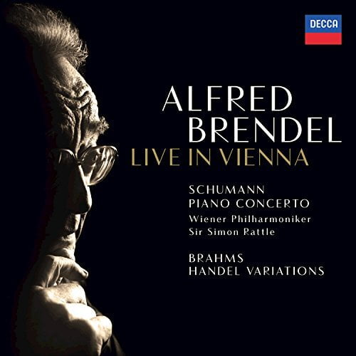 Alfred Brendel Live in Vienna = SCHUMANN: Piano Concerto; BRAHMS Variations and Fugue on a Theme by Handel – Alfred Brendel, piano/ Vienna Phil. Orch./ Sir Simon Rattle – Decca