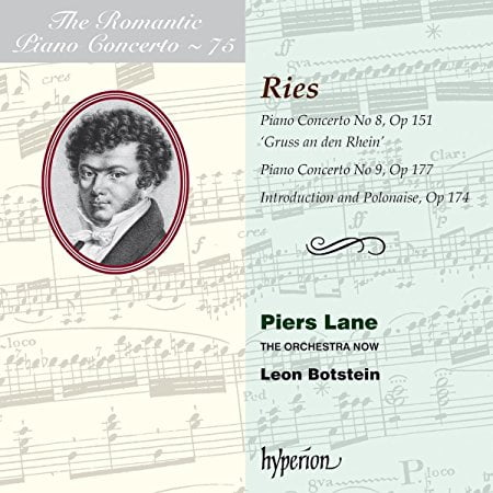 RIES: Piano Concerto Nos. 8 & 9  – Piers Lane, piano/ The Orchestra NOW/ Leon Botstein – Hyperion