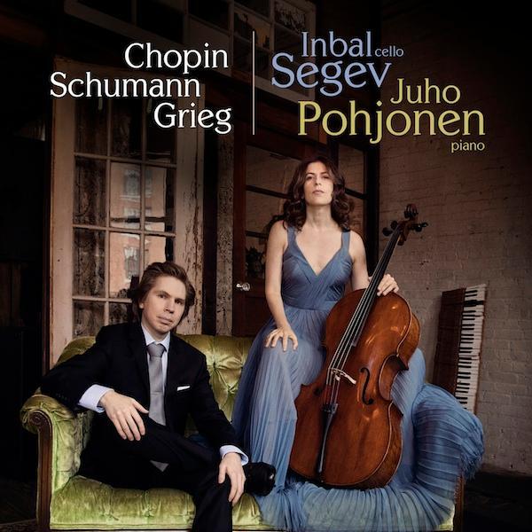 Cello Sonatas by CHOPIN; SCHUMANN; GRIEG – Inbal Segev, cello/ Juho Pohjonen, piano – Avie