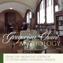 Gregorian Chant Anthology