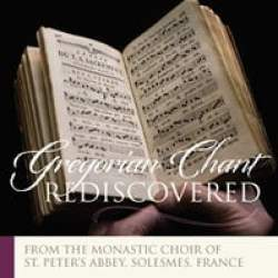 Gregorian Chant Rediscovered