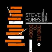 Steve Hobbs -- Tribute to Bobby Hutcherson Album Cover