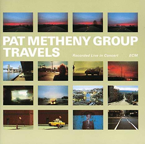 Pat Metheny Group – Travels – ECM Records