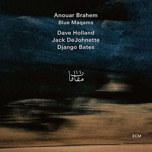 Blue Maqams – Anouar Brahem – ECM