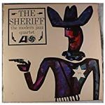 The Modern Jazz Quartet - The Sheriff - Atlantic/Pure Pleasure