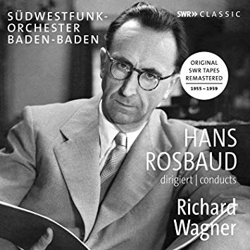 Hans Rosebud conducts WAGNER – Southwest-Radio Orchestra Baden – SWR Classics