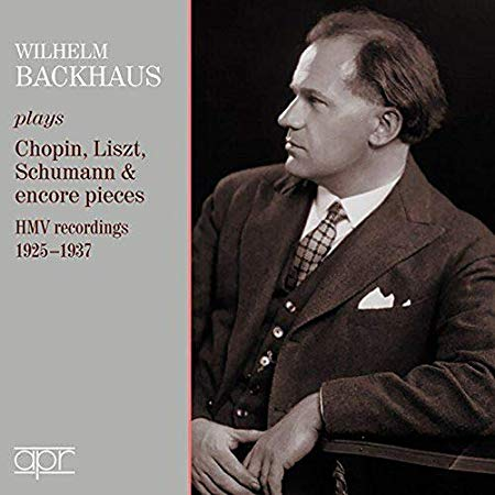 Wilhelm Backhaus plays Chopin, Liszt, Schumann: HMV Recordings – Wilhelm Backhaus, piano – APR