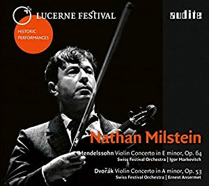 MENDELSSOHN: Violin Concerto; DVORAK: Violin Concerto – Nathan Milstein, violin/ Swiss Festival Orchestra – Audite