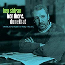 Ben Sidran – Ben there, Done That: Live Around the World (1975-2015) — Sunset Boulevard Records