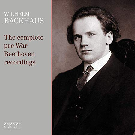 Wilhelm Backhaus: The Complete pre-War Beethoven recordings – Wilhelm Backhaus, piano – APR