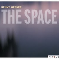 Kenny Werner – The Space – Pirouet Records