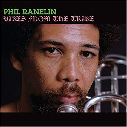 Phil Ranelin – Vibes From The Tribes – Pure Pleasure Records