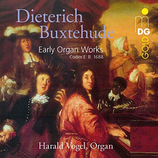 Harald Vogel: Buxtehude Early Organ Works – MDG