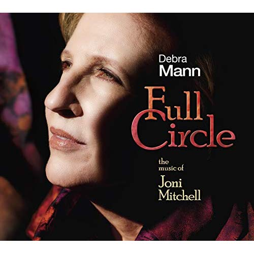 Debra Mann – Full Circle: The Music of Joni Mitchell – Whaling City Sound