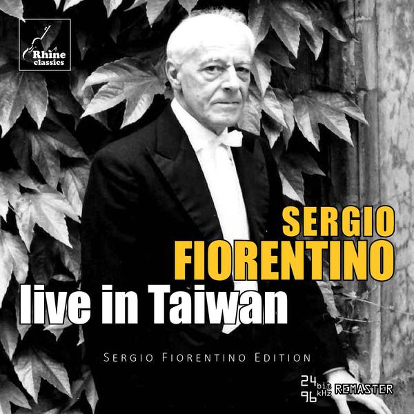 Sergio Fiorentino Live in Taiwan = Piano works of Beethoven, Bach, Scriabin and others – Rhine Classics