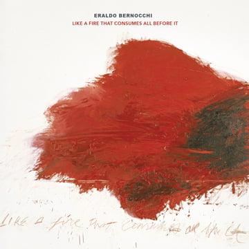 Eraldo Bernocchi – Like a Fire That Consumes All Before It – RareNoiseRecords