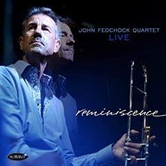 John Fedchock Reminiscence