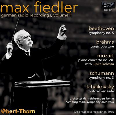 Max Fiedler: German Radio Recordings, Vol. 1 = BRAHMS; MOZART; BEETHOVEN… – Pristine Audio