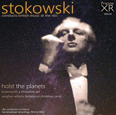 Stokowski conducts British Music at the NBC, 1943-44 = Music by HOLST; BUTTERWORTH; VAUGHAN WILLIAMS – NBC Symphony Orchestra/ Leopold Stokowski – Pristine Audio